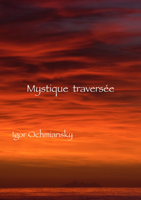 mystique traversée accueil
